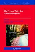 The Fernow Watershed Acidification Study (Environmental Pollution, Band 11)