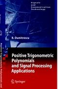 Positive Trigonometric Polynomials and Signal Processing Applications (Signals and Communication Technology)