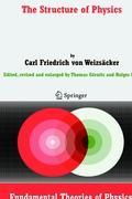 The Structure of Physics Carl F. von Weizsäcker Author