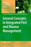 General Concepts in Integrated Pest and Disease Management (Integrated Management of Plant Pests and Diseases, Band 1)