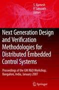 Next Generation Design and Verification Methodologies for Distributed Embedded Control Systems: Proceedings Of The Gm R