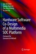 Hardware Software Co-Design of a Multimedia SOC Platform
