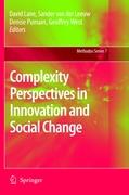 Complexity Perspectives in Innovation and Social Change (Methodos Series, Band 7)