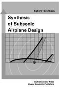 Synthesis of Subsonic Airplane Design: An Introduction to the Preliminary Design of Subsonic General Aviation and Transport Aircra