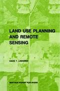 Land Use Planning and Remote Sensing (Remote Sensing of Earth Resources and Environment)