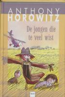 De jongen die te veel wist / druk 5 - Horowitz, A.