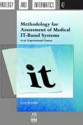 Methodology for Assessment of Medical It-Based Systems in an Organisational Context (Studies in Health Technology and Informatics,)