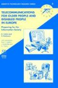 Telecommunications for Older People and Disabled People in Europe