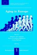Aging in Europe (Biomedical and Health Research)