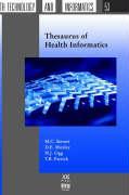 Thesaurus of Health Informatics (Studies in Health Technology and Informatics, 53)