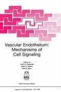 Vascular Endothelium: Mechanisms of Cell Signaling