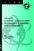 Essays in Economic Globalization, Transnational Policies and Vulnerability