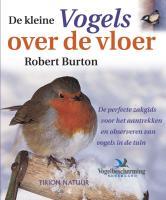 Kleine vogels over de vloer / druk 1 - Burton, R.