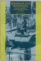 Building Plants: Markets for Technology and Internal Capabilities in Dsm's Fertiliser Business, 1925-1970