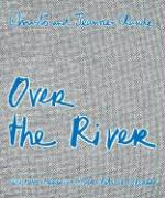 Christo and Jeanne-Claude - Over the River: Project for Arkansas River State of Colorado