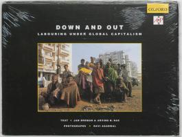 Down and Out: Labouring Under Global Capitalism
