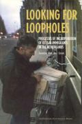 Looking for Loopholes: Processes of Incorporation of Illegal Immigrants in the Netherlands