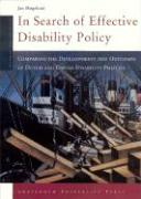 In Search of Effective Disability Policy: Comparing the Developments and Outcomes of the Dutch and Danish Disability Policies