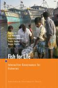 Fish for Life: Interactive Governance for Fisheries (Amsterdam University Press - Mare Publication Series, Band 3)