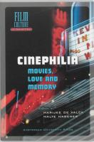 Cinephilia: Movies, Love and Memory (Film Culture in Transition)