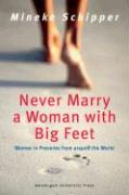 Never Marry a Woman with Big Feet: Women in Proverbs from Around the World