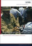 From War to Rule of Law: Peacebuilding After Violent Conflicts (WRR Verkenningen, Band 16)
