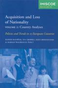 Acquisition and Loss: Politics and Trends in 15 European Countries (Amsterdam University Press: Imiscoe Research)