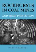 Rockbursts in Coal Mines & Their Prevent