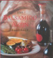 Het balsamico-azijn kookboek / druk 1
