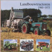 Landbouwtractoren 1960-1975 / druk 1 - Hoenderken, J.A.