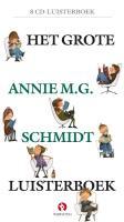 Het grote Annie M.G. Schmidt luisterboek / druk 1