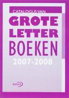 Catalogus van groteletterboeken 2007-2008 / druk 1