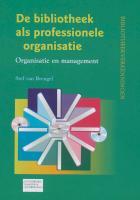 De bibliotheek als professionele organisatie / druk 1 - Breugel, S. van