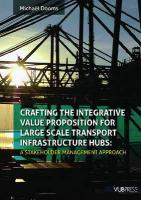 Crafting the Integrative Value Proposition for Large Scale Transport Infrastructure Hubs: A Stakeholder Management Approach
