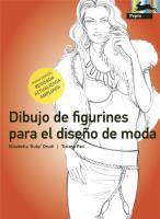 Dibujo de Figurines Para el Diseoo de Moda = Figurines Drawing for Fashion Design