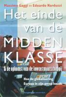 Het einde van de middenklasse / druk 1 - Gaggi, M.; Narduzzi, E.E.