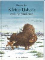 Kleine IJsbeer redt de rendieren (Een Vier Windstreken prentenboek)