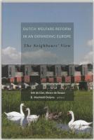 Dutch Welfare Reform in an Expanding Europe: The Neighbors' View
