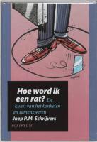 Hoe word ik een rat?: de kunst van het konkelen en samenzweren