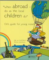 When Abroad - Do As The Local Children Do: Ori's Guide For Young Expats