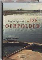 De oerpolder / Friese editie / druk 1