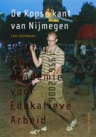 De Kopse kant van Nijmegen: vijftig jaar Akademie voor Edukatieve Arbeid, 1956-2006