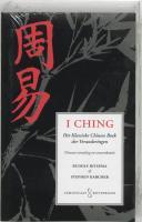 I Ching: het klassieke Chinese boek der veranderingen