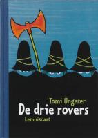 De drie rovers / druk 1 - Ungerer, T.