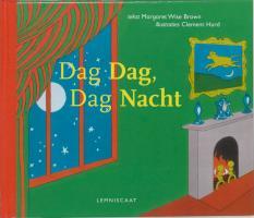 Dag Dag, Dag Nacht / druk 1