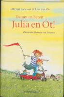Dames en heren : Julia en Ot!