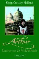 Arthur / Koning van de Middenmark / druk 1