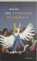 101 Ethische dilemma's / druk 1