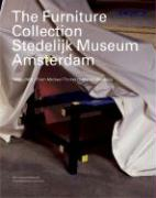 The Furniture Collection: Stedelijk Museum Amsterdam: 1850-2000 From Michael Thonet to Marcel Wanders