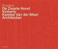 De Zwarte Hond: Realist: Formerly Karelse Van der Meer Architecten